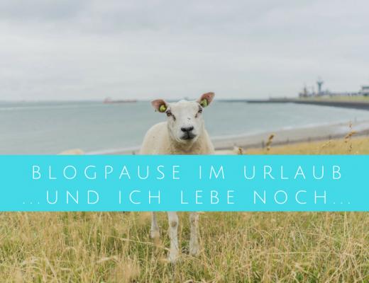 blogpause im urlaub